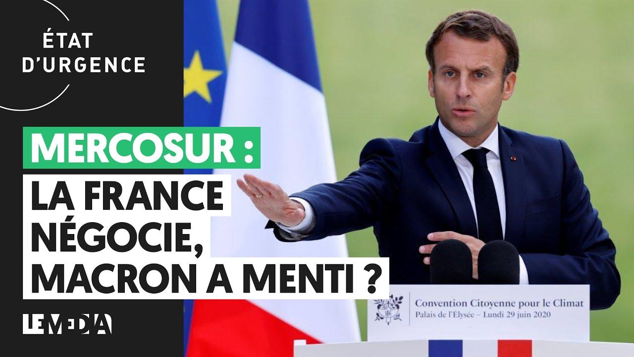 MERCOSUR : LA FRANCE NÉGOCIE, MACRON A MENTI ?