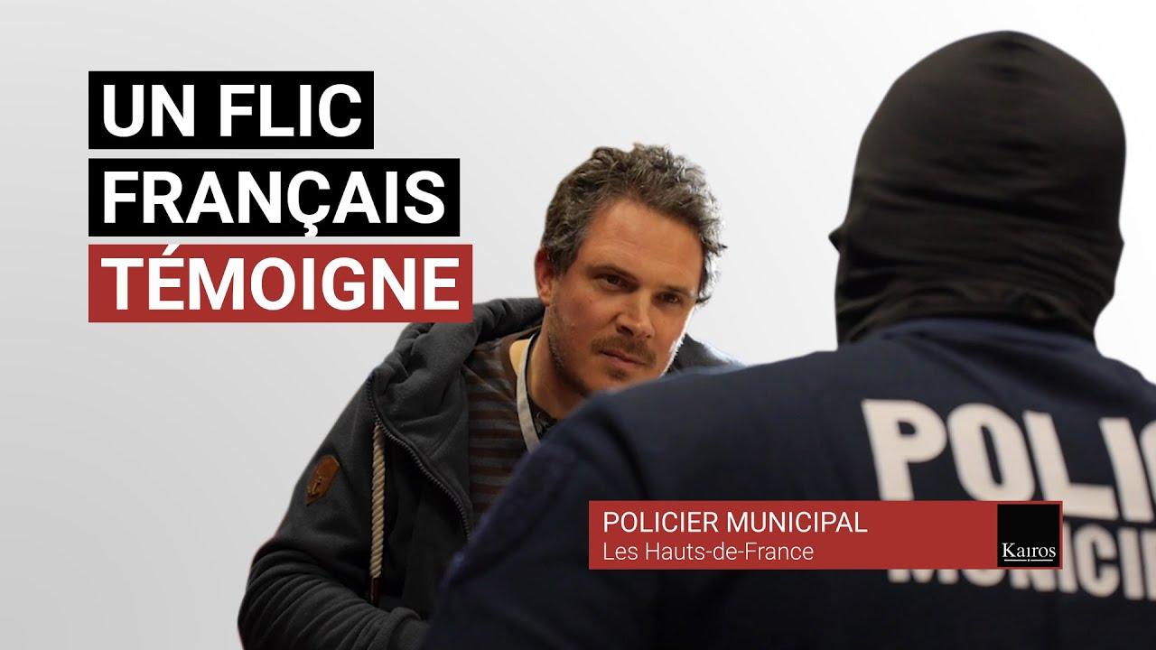"""""""IL FAUT SE SOULEVER""""… UN FLIC FRANÇAIS TÉMOIGNE"""