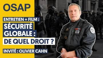 SÉCURITÉ GLOBALE : VERS LA TOUTE-PUISSANCE POLICIÈRE   ENTRETIEN + FILM DE K. PARROT & S. ELMADJIAN