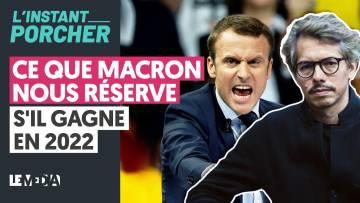 CE QUE MACRON NOUS RÉSERVE S'IL GAGNE EN 2022