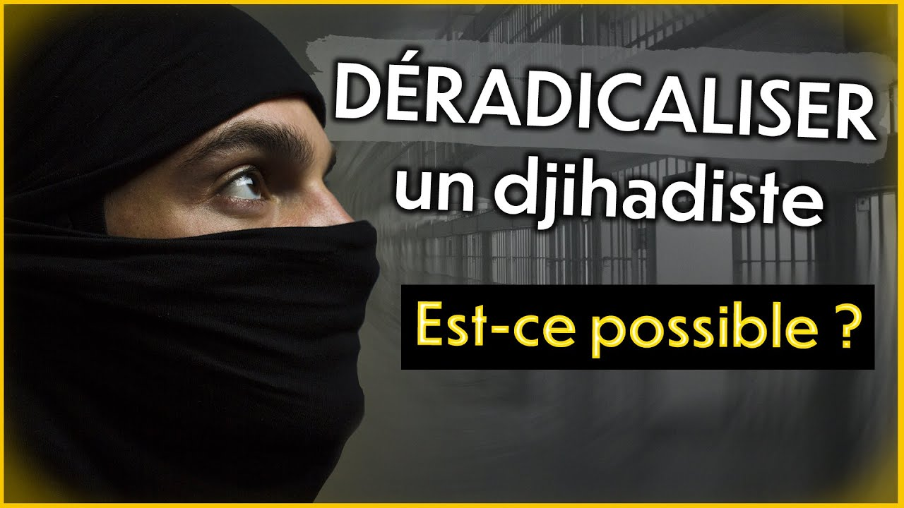 Déradicaliser un djihadiste: est-ce possible?