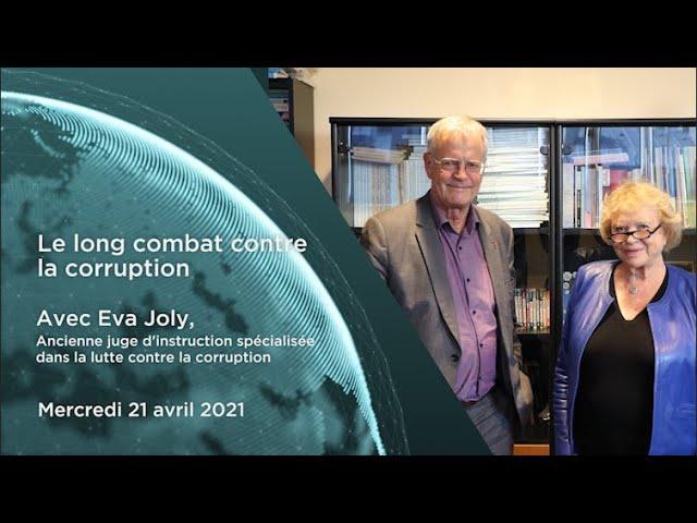 """Eva Joly – """"Le long combat contre la corruption"""""""