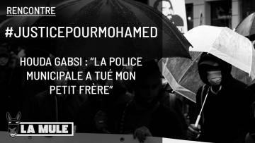 """JusticePourMohamed – Houda Gabsi : """"La police municipale a tué mon petit frère"""""""