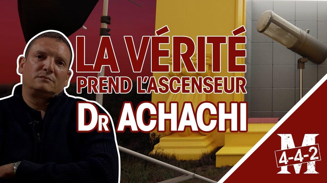 La vérité prend l'ascenseur | Interview Dr Amine ACHACHI