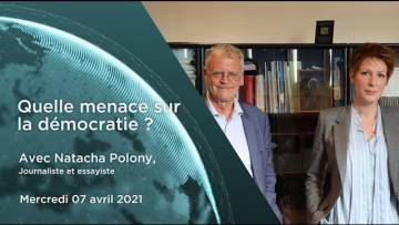 "Natacha Polony – ""Quelle menace sur la démocratie ?"""