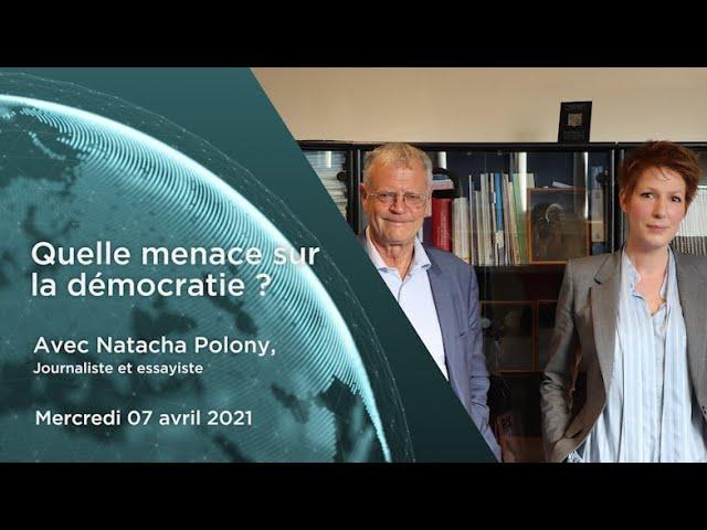 """Natacha Polony – """"Quelle menace sur la démocratie ?"""""""