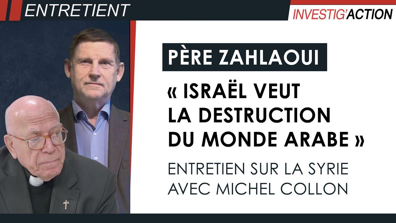 """Père Zahlaoui : Situation en Syrie """"ingérence de l'occident"""""""