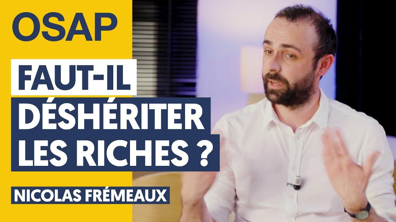 RICHESSE ET HÉRITAGE : UN SUJET TABOU EN FRANCE