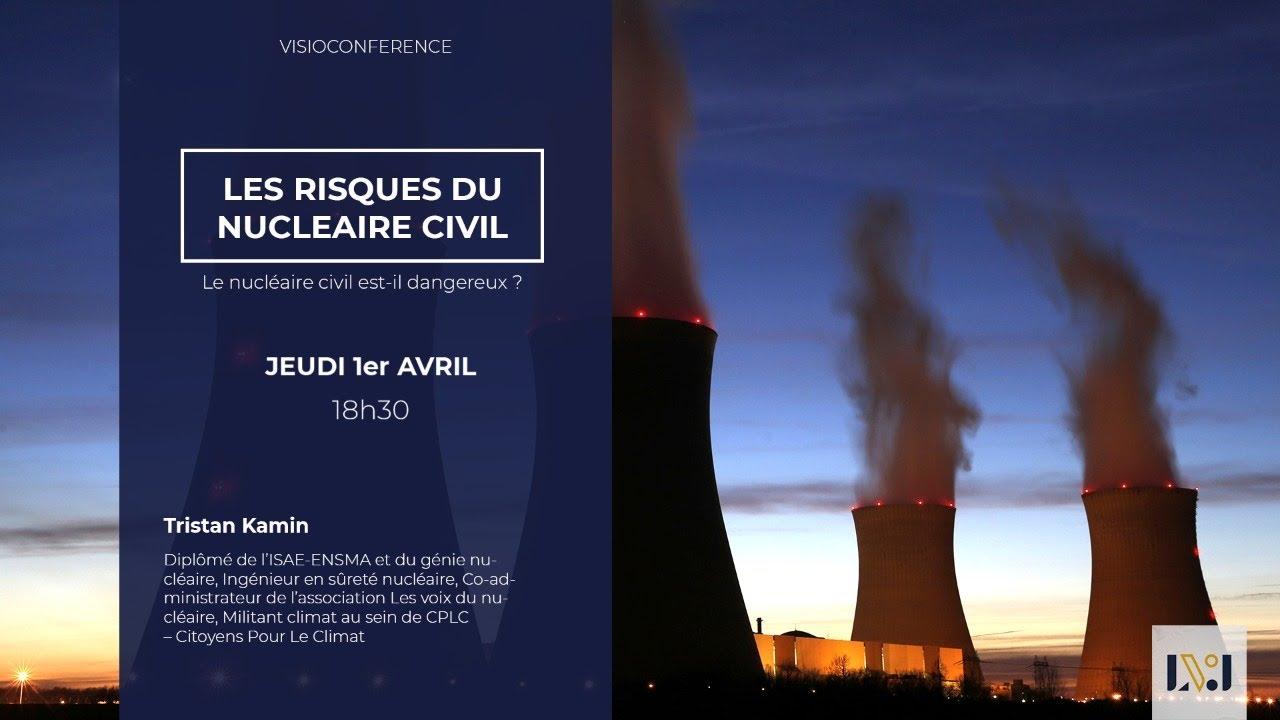 Visioconférence: Les risques du nucléaire civil ☢️