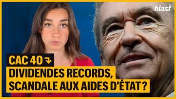 CAC 40 : DIVIDENDES RECORDS, SCANDALE AUX AIDES D'ÉTAT ?