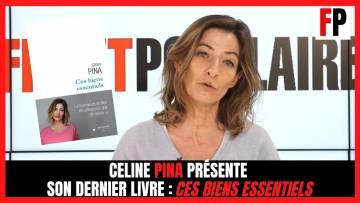 """Céline Pina présente son dernier livre : """"Ces biens essentiels"""""""