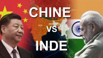 CHINE vs INDE – Combat de géants en Asie