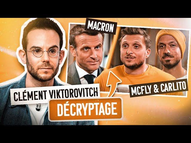 Clément Viktorovitch analyse la vidéo du Président avec Mcfly et Carlito