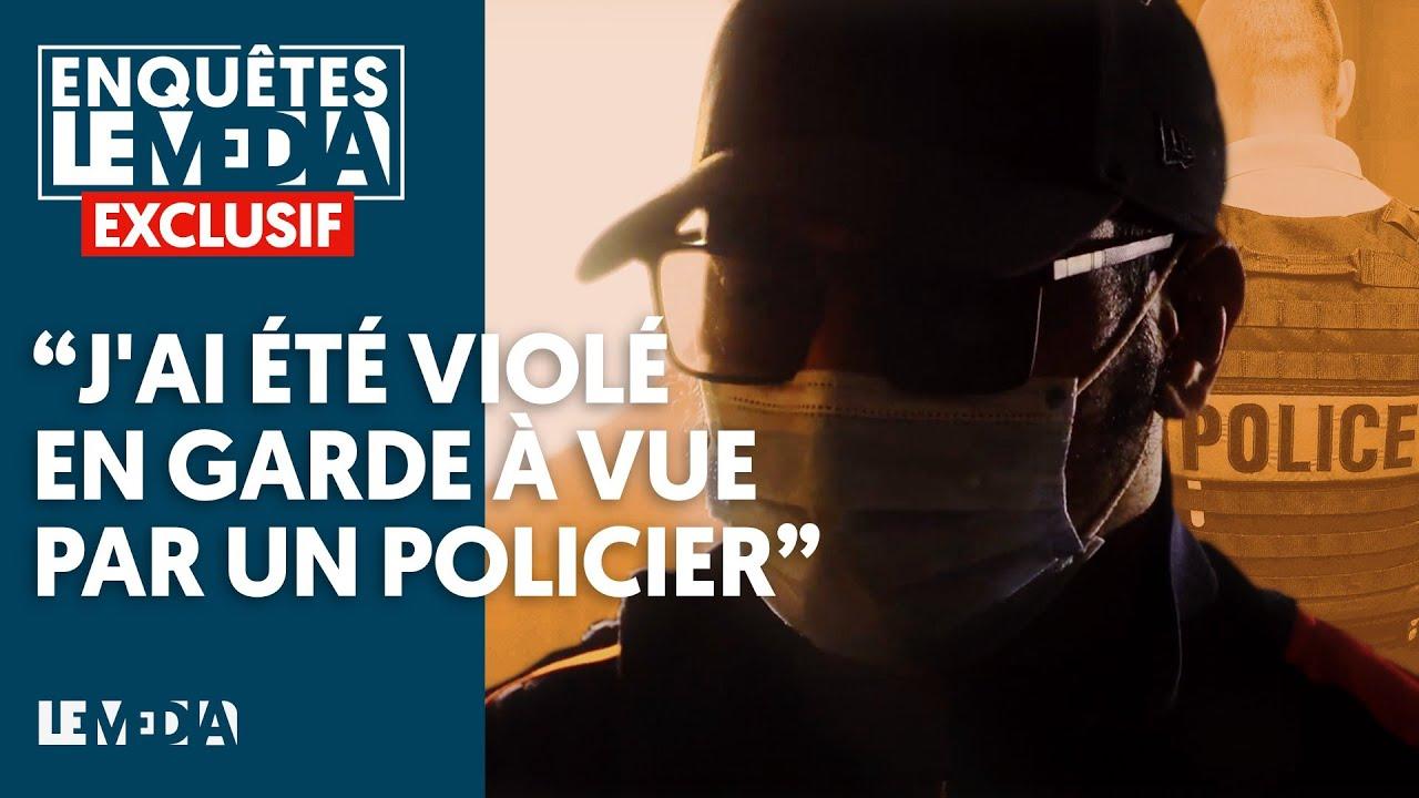 « J'AI ÉTÉ VIOLÉ EN GARDE À VUE PAR UN POLICIER »