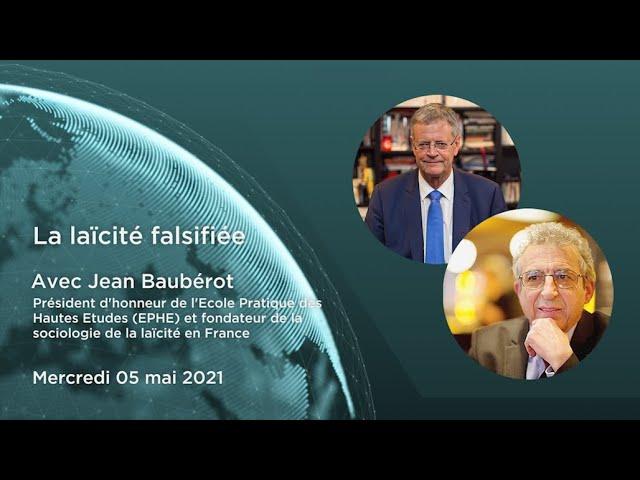 """Jean Bauberot – """"La laïcité falsifiée"""""""