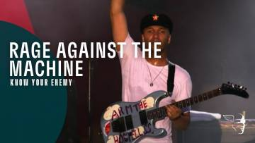 Rage Against the Machine – Know Your Enemy