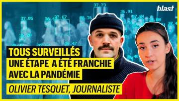 TOUS SURVEILLÉS : UNE ÉTAPE À ÉTÉ FRANCHIE AVEC LA PANDÉMIE