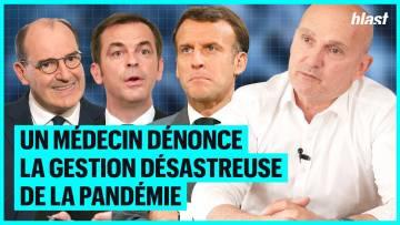UN MÉDECIN DÉNONCE LA GESTION DÉSASTREUSE DE LA PANDÉMIE