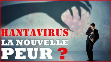 Un nouveau VIRUS arrive ! HANTAVIRUS : le choix de la Peur (Vivre est dangereux)