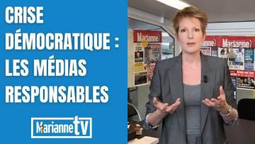 Crise démocratique : les médias responsables
