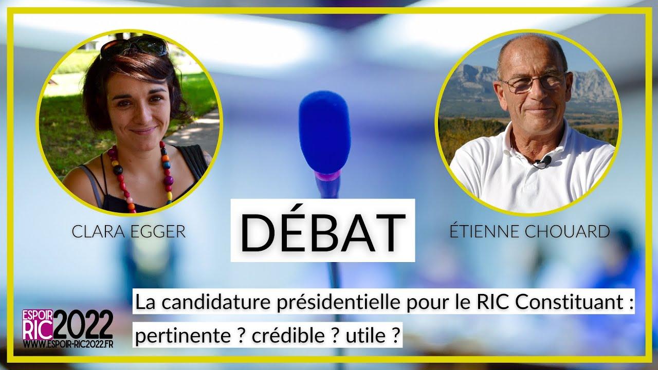 Débat sur la candidature Espoir RIC 2022 à la présidentielle avec Clara Egger et Étienne Chouard