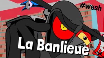 Diable Positif: La Banlieue