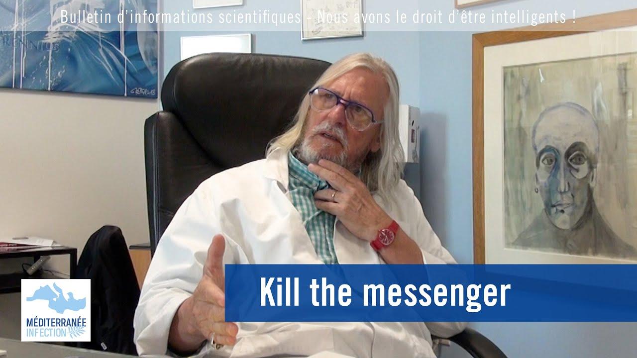 """ Kill the messenger """