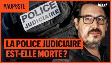 LA POLICE JUDICIAIRE EST-ELLE MORTE ?