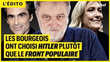 LES BOURGEOIS ONT CHOISI HITLER PLUTÔT QUE LE FRONT POPULAIRE