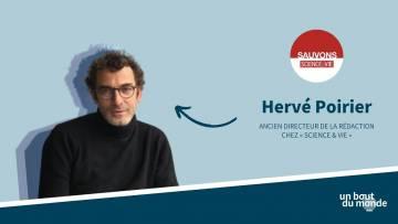 Sauvons « Science & Vie » | Interview avec Hervé Poirier, ancien directeur de la rédaction