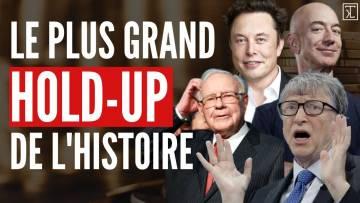 Crise financiere : le Hold UP historique des 1 % les plus riches au monde ?