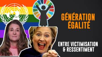 Génération Egalité, entre victimisme & ressentiment