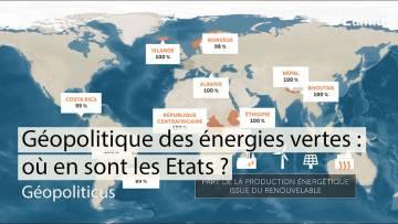 Géopolitique des énergies vertes : où en sont les Etats ? | Géopoliticus