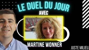 Le duel du jour avec Martine Wonner