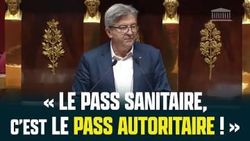 Le pass sanitaire, c'est le pass autoritaire !