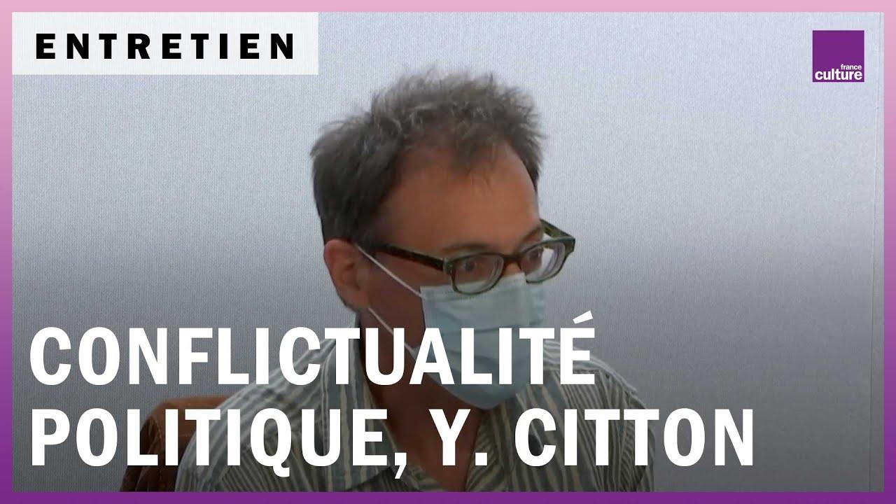 Yves Citton : penser à une nouvelle conflictualité politique