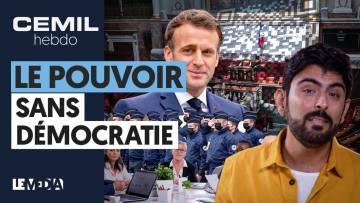 EN FRANCE, LES CONTRE-POUVOIRS N'EXISTENT PLUS | CEMIL HEBDO