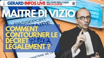 """Maître DI VIZIO: """"Je vais vous apprendre à contourner le décret légalement"""""""