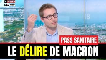 Pass sanitaire : le délire de Macron