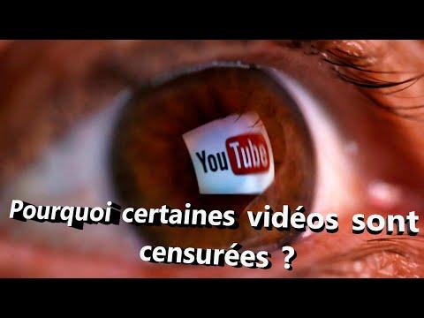 Pourquoi certaines vidéos sont censurées sur YouTube ?