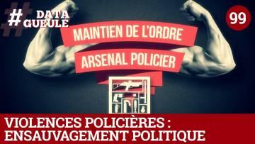 Violences policières : ensauvagement politique