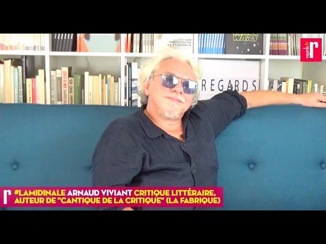 Arnaud Viviant : à quoi sert la littérature ?