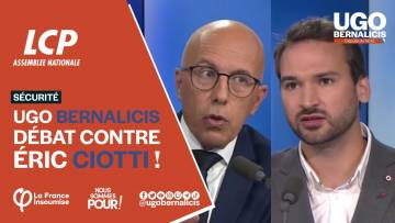 Débat Ugo Bernalicis VS Éric Ciotti – le replay