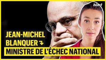 JEAN-MICHEL BLANQUER : MINISTRE DE L'ÉCHEC NATIONAL