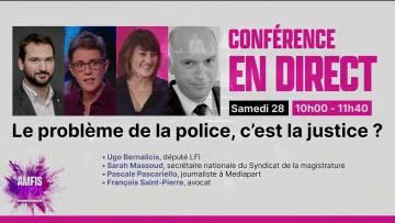 Le problème de la police, c'est la justice ? –  Ugo Bernalicis