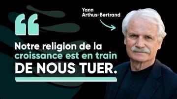 Notre confort va-t-il nous tuer ? – Yann Arthus-Bertrand