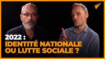 En 2022, lutte des classes ou lutte identitaire ? Bégaudeau et Bousquet face à face