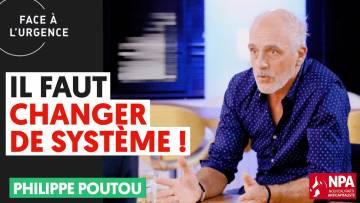 IL FAUT CHANGER DE SYSTÈME !