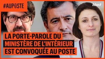 LA PORTE-PAROLE DU MINISTÈRE DE L'INTÉRIEUR EST CONVOQUÉE AU POSTE