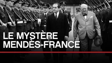 Le mystère Mendès-France